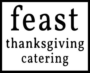feast - Thanksgiving Catering Menu